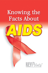 Know the Facts AIDS Pamphlet