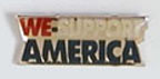 We Support America Lapel Pin