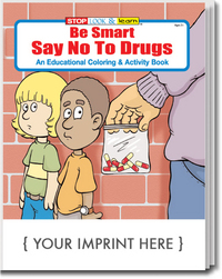 Be Smart, Say No to Drugs Coloring and Activity Book