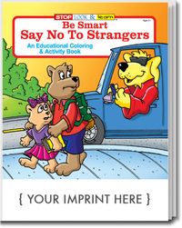 Be Smart, Say No to Strangers Coloring and Activity Book