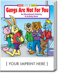 Gangs Are Not For You Coloring and Activity Book