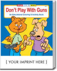 Don't Play With Guns Coloring and Activity Book