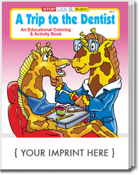 A Trip to the Dentist Coloring and Activity Book