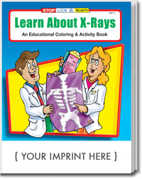 Learn About X-Rays Coloring and Activity Book