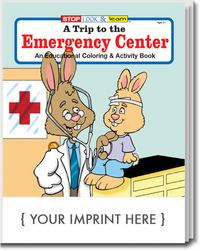 A Trip to the Emergency Center Coloring and Activity Book