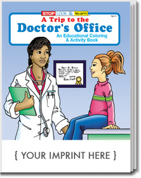 A Trip to the Doctor's Office Coloring and Activity Book