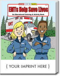 EMTs Help Save Lives Coloring and Activity Book