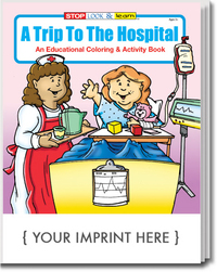 A Trip To The Hospital Coloring and Activity Book