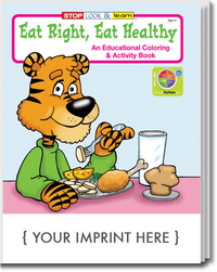 Eat Right, Eat Healthy Coloring and Activity Book