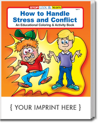 How to Handle Stress and Conflict Coloring and Activity Book