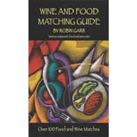 Wine and Food Matching Guide by Robin Garr