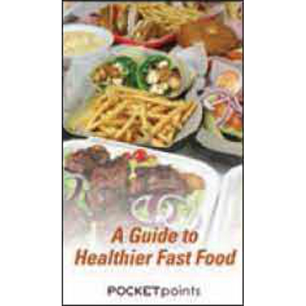 Item #PP-1650 A Guide to Healthier Fast Food Pocket Pamphlet