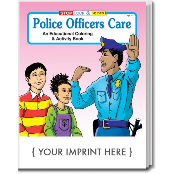Item #0170 Police Officers Care Coloring and Activity Book