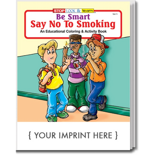 Item #0130 Be Smart, Say No to Smoking Coloring and Activity Book