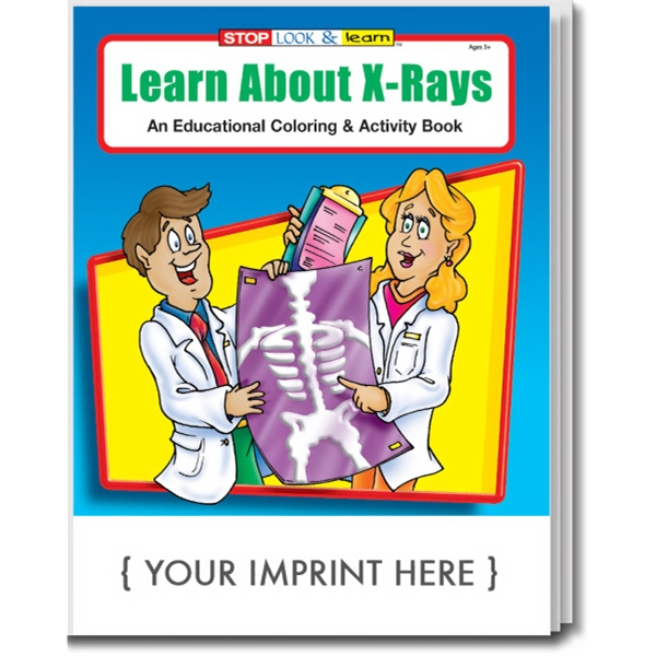 Item #0405 Learn About X-Rays Coloring and Activity Book