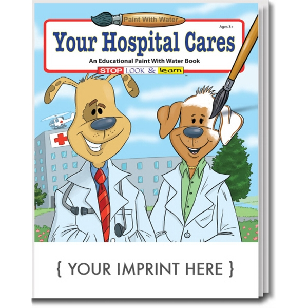 Item #1830 Your Hospital Cares Paint With Water Book