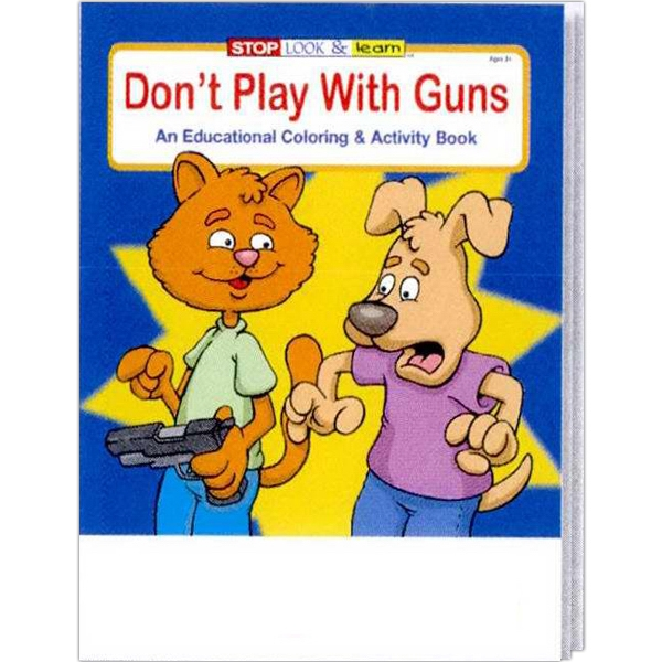 Item #0292 Don't Play With Guns Coloring and Activity Book